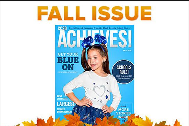 """Estos aspectos destacados, así como información importante del distrito escolar, se pueden encontrar en la edición de otoño de 2016 de la revista digital CCSD llamada """"CCSD Achieves."""""""