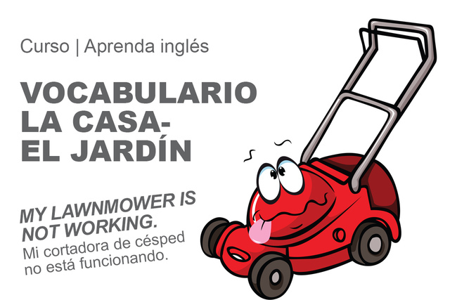Vocabulario La Casa-El Jardín