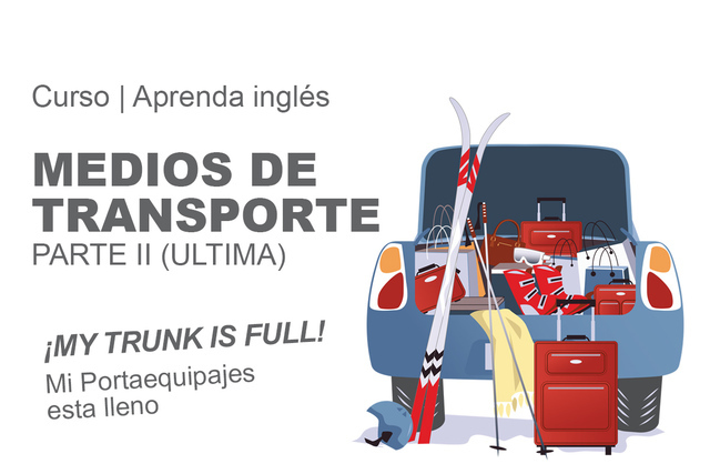 VOCABULARIO: MEDIOS DE TRANSPORTE.