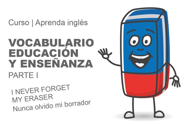 Vocabulario Educación y Enseñanza.