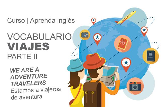 Vocabulario Viajes Parte ll.