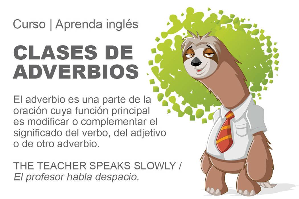 El adverbio es una parte de la oración cuya función principal es modificar o complementar el significado del verbo, del adjetivo o de otro adverbio. The teacher speaks slowly / El profesor habla ...