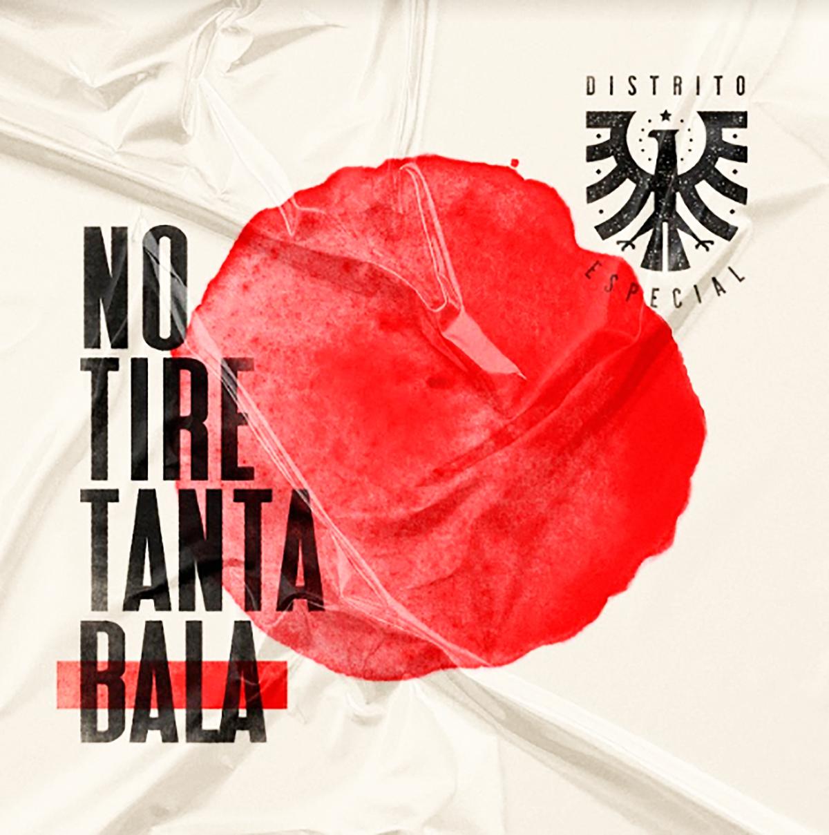 """Imagen del disco """"No tire tanta bala"""" de Distrito Especial. [Cortesía]"""