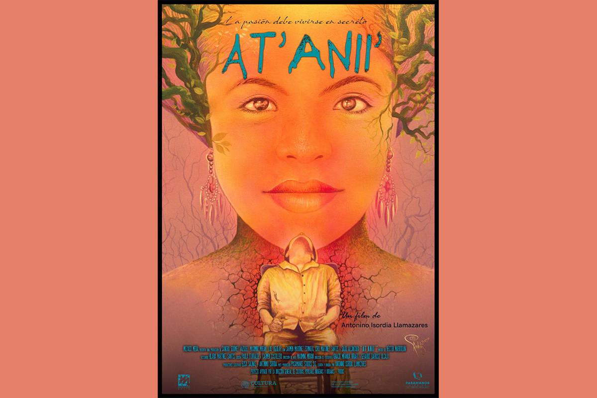 El cartel de la película At'Anii', realizada en lengua indígena de la Huasteca Potosina y ...